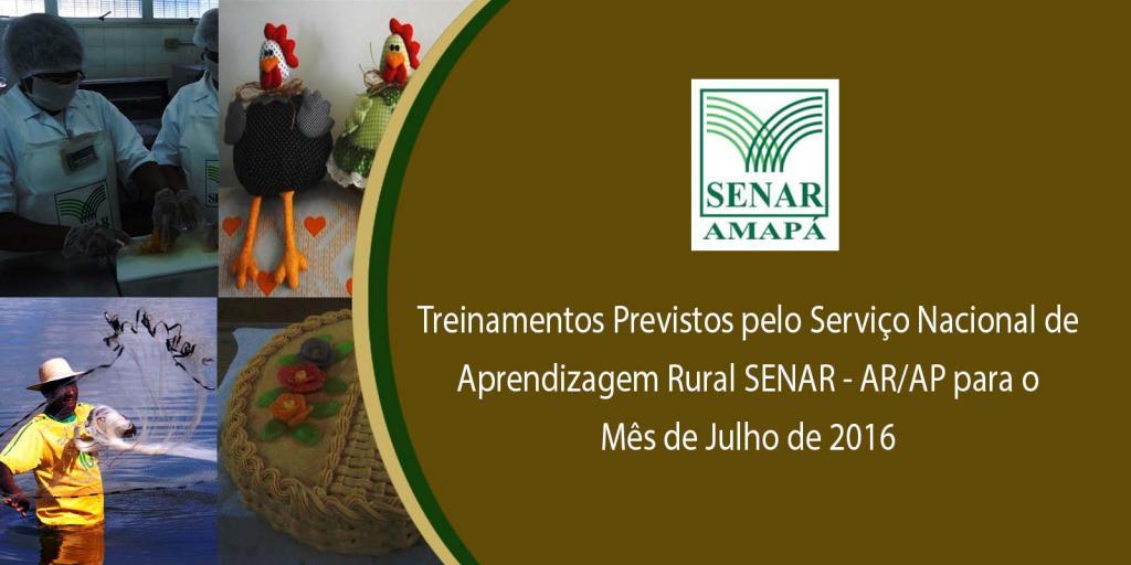 Treinamentos Previstos pelo Serviço Nacional de Aprendizagem Rural- SENAR - AR/AP para...