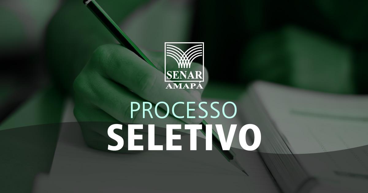Processo Seletivo SENAR Amapá
